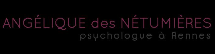 Psychologue à Rennes (35) - Angélique des Nétumières